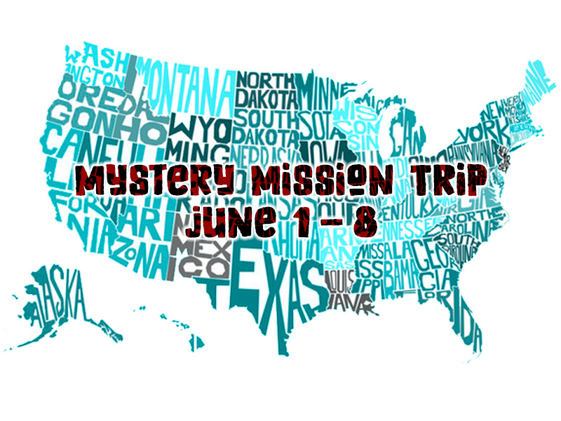 Mystery Mission Trip 2019