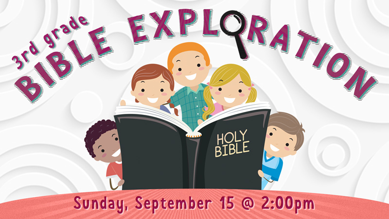 3rd Grade Bible Exploration